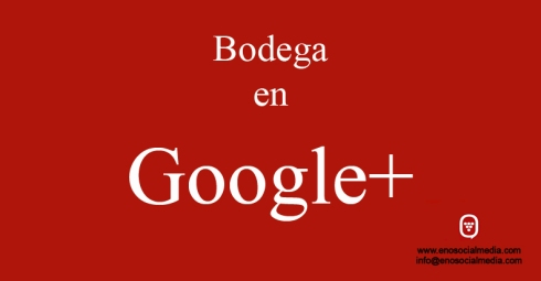 Bodega y Google Plus