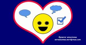 Cómo y por qué generar emociones