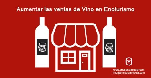 Aumentar la venta de vino en Enoturismo