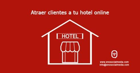 Captar clientes a tu hotel con internet