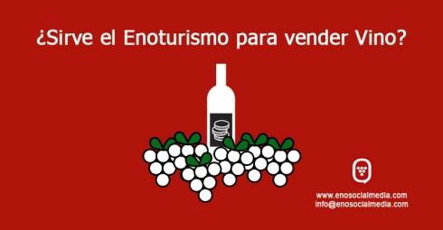 ¿Sirve el Enoturismo para vender vino?